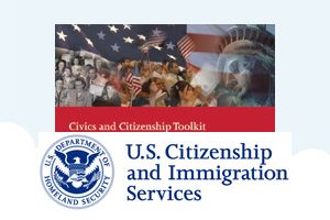 U.S. Citizenship and Immigration Services: Civics and Citizenship Toolkit